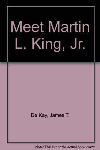 9780394819624: MEET MARTIN L.KING,JR. (Step-up biographies)