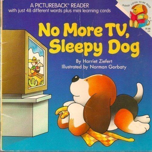 9780394819969: NO MORE TV,SLEEPY DOG (Pictureback Reader)