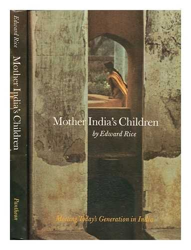 Stock image for MOTHER INDIA'S CHILDREN: Meeting Today's Generation in India for sale by PERIPLUS LINE LLC