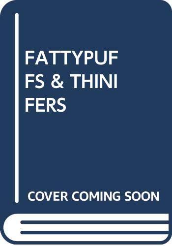 9780394820521: Fattypuffs and Thinifers