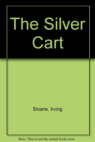9780394821030: The silver cart