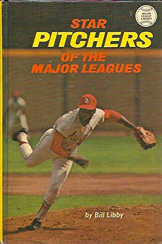Star pitchers of the major leagues (Major: Libby, Bill