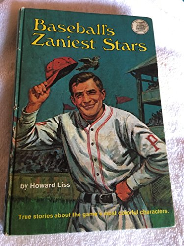 9780394821429: Baseball's Zaniest Stars: True Stories about the Game's Most Colorful Characters