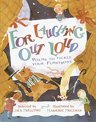 9780394821443: For Laughing Out Loud: Poems to Tickle Your Funnybone