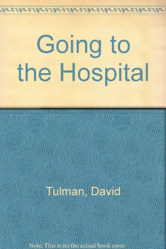 Going to the Hospital: Lester L. Coleman;