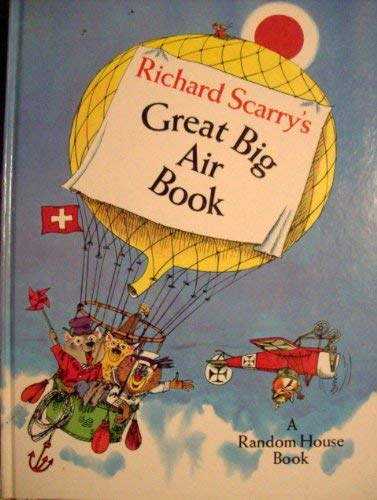 Great Big Air Book: Scarry, Richard