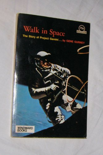 9780394821801: Walk in Space: The Story of Project Gemini