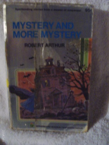 Mystery and More Mystery.: Arthur, Robert