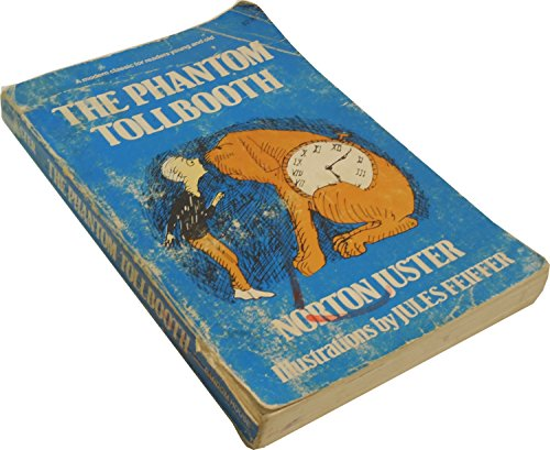 Phanthom Tollbooth: Juster, Norton