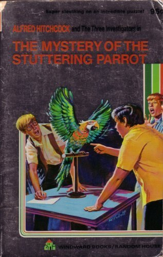 9780394822006: Alfred Hitchcock and the Three Investigators in the Mystery of the Stuttering Parrot