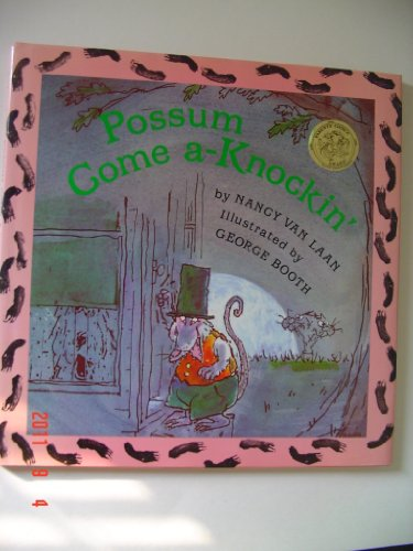 9780394822068: Possum come a-knockin' / by Nancy Van Laan ; illustrated by George Booth