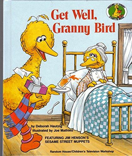 9780394822471: GET WELL,GRANNY BIRD (Sesame Street Start-to-Read Books)