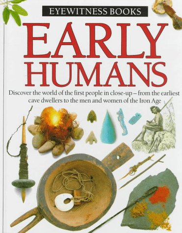 9780394822570: Early Humans (Eyewitness Books)