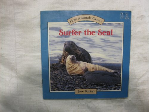 9780394822693: Surfer the Seal (How Animals Grow)
