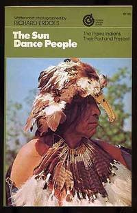 an overview of the traditional indian practice of the sun dance Gift of song & dance overview of pow wow tradition with further changes to the indian act (cultural teachings: first nations protocols and methodologies pp.