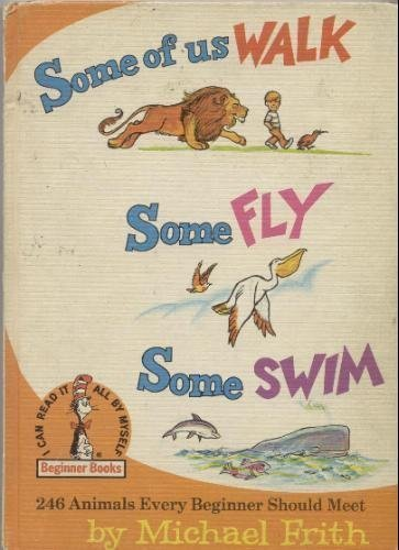 Some of Us Walk Some Fly Some Swim: Michael Frith,