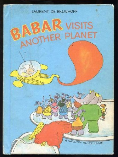 9780394824291: Babar Visits Another Planet