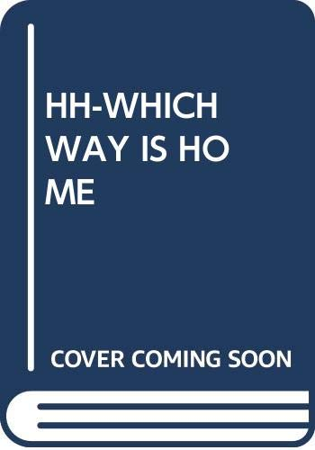 9780394824505: HH-WHICH WAY IS HOME (Giant readers)
