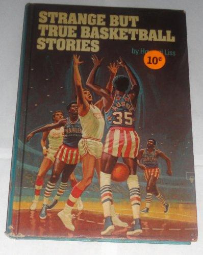 9780394824642: Strange But True Basketball Stories (Pro Basketball Library)