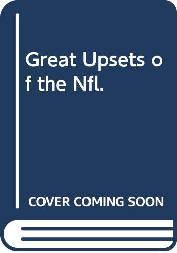 9780394824666: Great upsets of the NFL (The Punt, pass, and kick library)