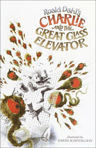 Charlie and the Great Glass Elevator: Dahl, Roald