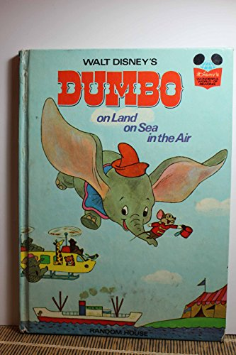 9780394825182: Dumbo: on Land on Sea in the Air (Disney's Wonderful World of Reading, 1)