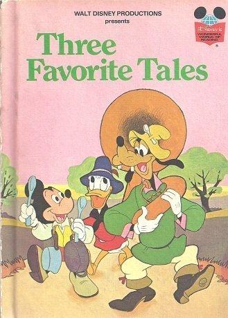 9780394825748: Three favorite tales (Disney's wonderful world of reading)