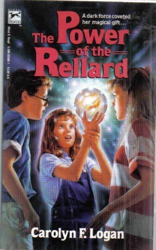The Power of the Rellard: Logan, Carolyn F.