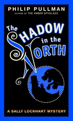 9780394825991: The Shadow in the North (Sally Lockhart Trilogy, Book 2)