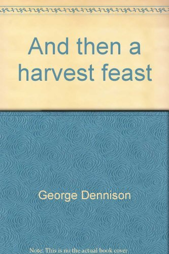 9780394826318: And then a harvest feast