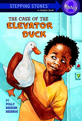 The Case of the Elevator Duck (A Stepping Stone Book(TM)): Berends, Polly Berrien