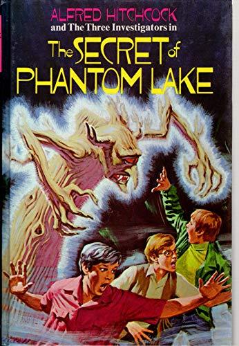 Alfred Hitchcock and the Three Investigators in the Secret of Phantom Lake (Alfred Hitchcock and ...