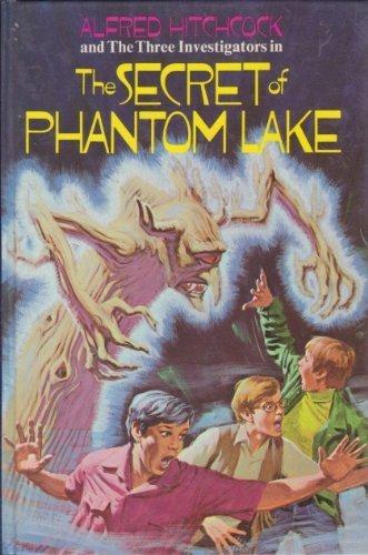 9780394826516: Alfred Hitchcock and the Three Investigators in the Secret of Phantom Lake (Alfred Hitchcock and the Three Investigators, 19)