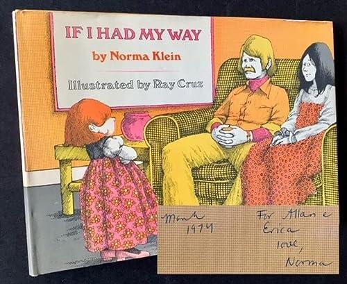 If I had my way: Klein, Norma