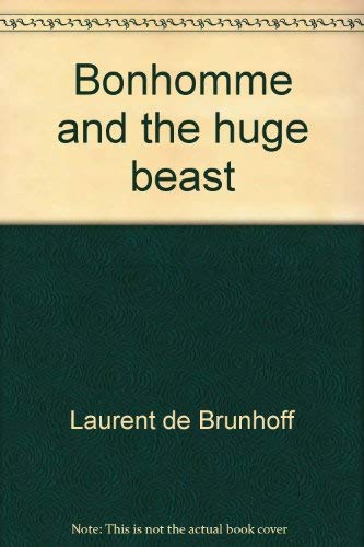 9780394826677: Bonhomme and the huge beast