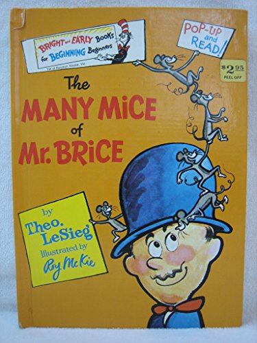 The Many Mice of Mr. Brice (Bright and Early Book) (9780394826707) by Theo LeSieg; Seuss