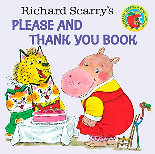 9780394826813: Richard Scarry's Please and Thank You Book (A Random House pictureback)