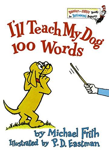 9780394826929: I'll Teach My Dog 100 Words (Bright & Early Book)