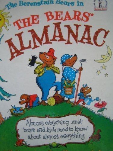 The Berenstain Bears in the Bears' Almanac: Stan Berenstain, Jan
