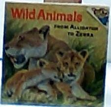 Wild Animals from Alligator to Zebra