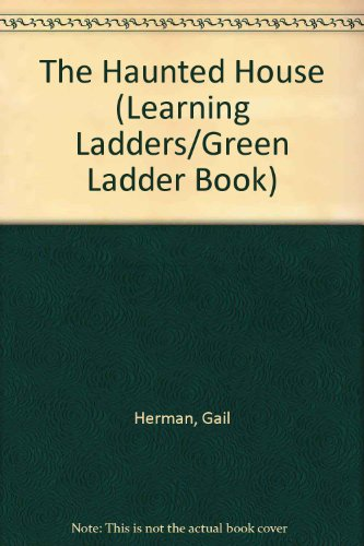 9780394827179: The Haunted House (Learning Ladders/Green Ladder Book)
