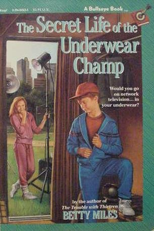 9780394827216: The Secret Life of the Underwear Champ