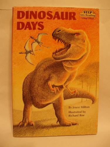 9780394827506: Dinosaur Days (Step 2 book)