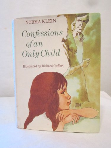 Confessions of an only child (039482766X) by Klein, Norma