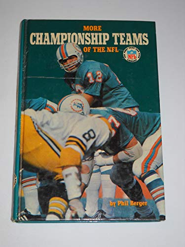 More championship teams of the NFL (The Punt, pass, and kick library) (0394827678) by Berger, Phil