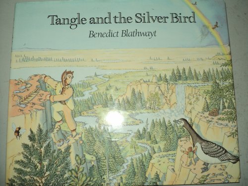 Tangle and the Silver Bird: Blathwayt, Benedict