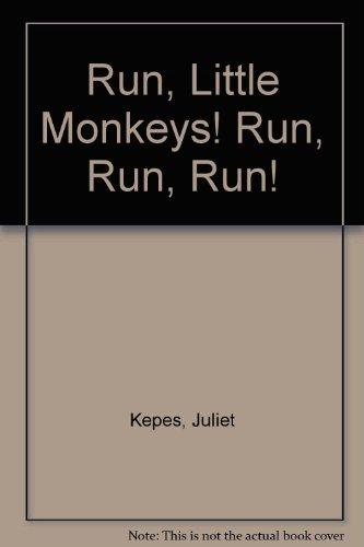 9780394827957: Run, little monkeys! Run, run, run!