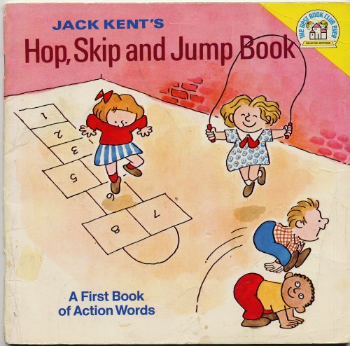 9780394828152: Jack Kent's Hop, Skip, and Jump Book: An Action Word Book (A Random House Pictureback)