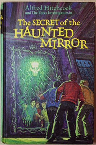 9780394828206: Alfred Hitchcock and the Three Investigators in: The Secret of The Haunted Mirror