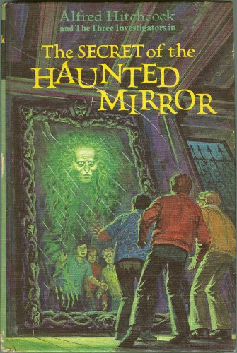 9780394828206: The Secret of the Haunted Mirror (Alfred Hitchcock and the Three Investigators, 21)